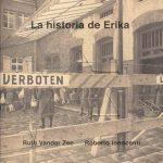 La historia de Erika, Ruth Vander Zee/ Roberto Innocenti: Memoria en poesía e imágenes