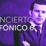 Próximo concierto: Concierto Sinfónico N° 6
