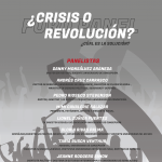 Foro panel: ¿Crisis o revolución? (Ver video)
