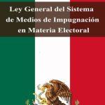 Los medios de impugnación en materia electoral