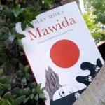 Mawida. El Llamado Mapuche Para Sanar la Tierra
